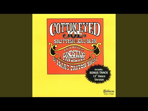"Cotton Eyed Joe / Schottische (12"" Dance Version)"