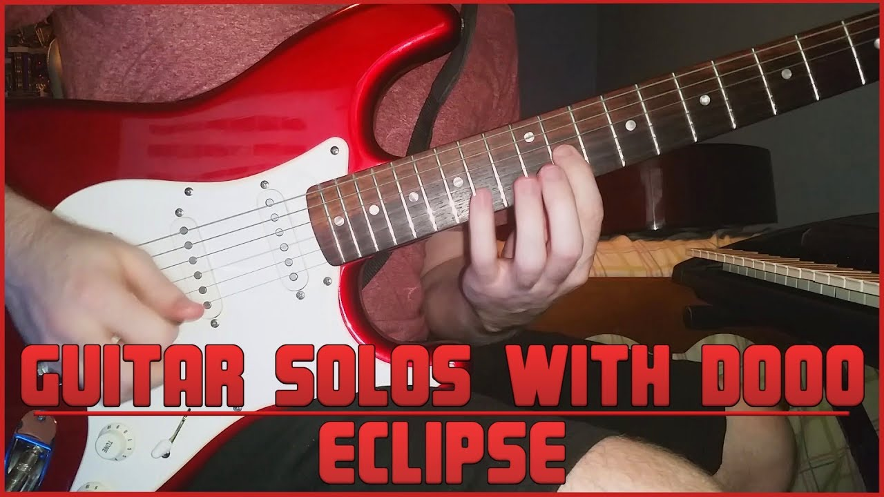 Guitar Solos With Dooo #3 – Eclipse