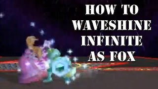How To Waveshine Infinite As Fox