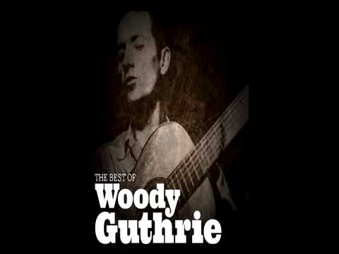 WOODY GUTHRIE   the best of  full album 34 songs