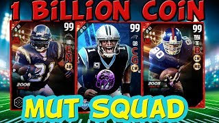Madden 17 1 BILLION COIN MUT TEAM TAKES THE FIELD AND DESTROYS OPPONENT! MADDEN 17 ULTIMATE TEAM GAMEPLAY My team is worth at least a billion mut coins with ...