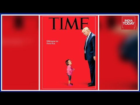 Chilling Time Magazine Cover Shows Trump Towering Over Sobbing Migrant Child