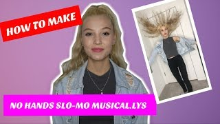 How to Make No Hands Slo-Mo Musical.lys (Crowned Muser)