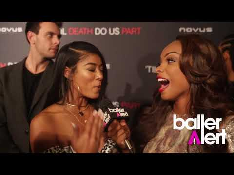 Baller Alert- 'Til Death Do Us Part' Cast Talks Crazy First Dates