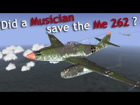 ⚜ | Did a Musician save the Me 262?
