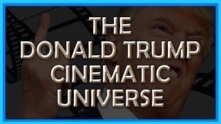 Did you know president-elect Donald Trump has a cinematic universe? It's the best.Subscribe today to get the latest from TVJunkie!Follow me on Twitter: http://www.twitter.com/TVJunkie93Now on Tumblr: https://www.tumblr.com/blog/tv-junkieLets have a conversation in the comments!New videos every uhhhhday!Stay tuned for more, here on TVJunkie!