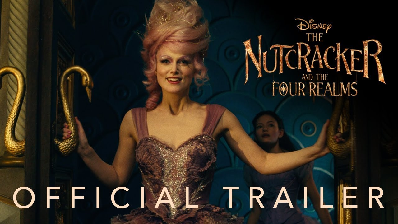 The Legend of one of the world's most beloved ballets Has a Dark Side in 'Disney's The Nutcracker and the Four Realms' Live-Action Remake (Teaser Trailer)