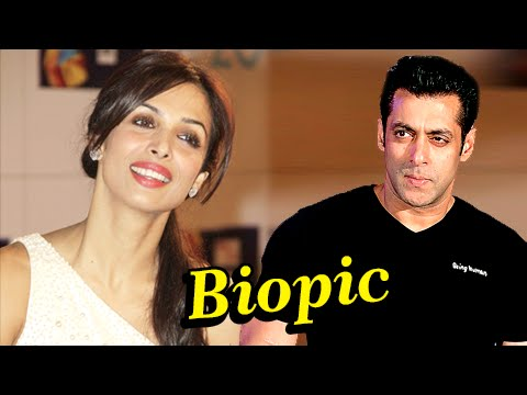 Salman Khan Biopic : Malaika Arora Khan Excited, R