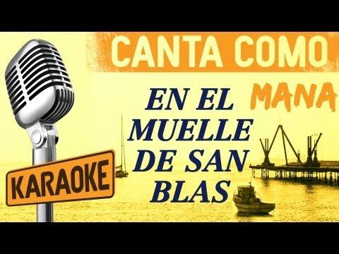 El Muelle de San Blas, letra - Maná karaoke