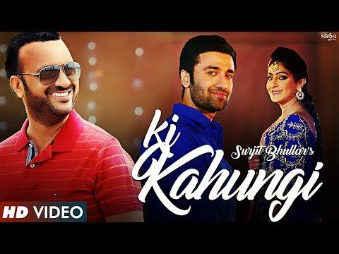 Ki Kahungi Songs mp3 download and Lyrics