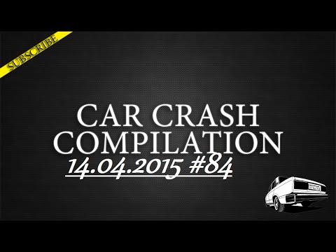 Car crash compilation #84 | Подборка аварий 14.04.2015