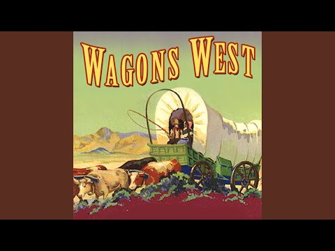 Song of the Wagon Master