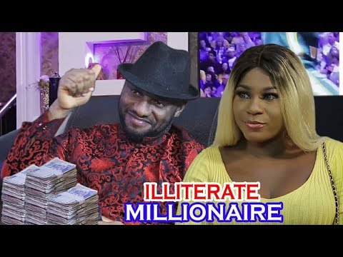 Illiterate Millionaire 1&2 - Yul Edochie New Movie ll 2019 Latest Nigerian Nollywood Movie Full HD