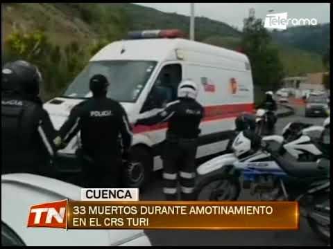 33 muertos durante amotinamiento en el CRS Turi