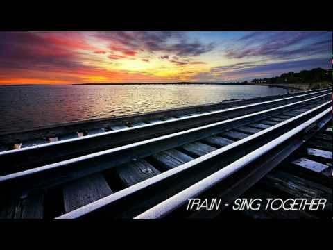 TRAIN - Sing Together lyrics