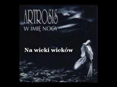 Tekst piosenki Artrosis - Na wieki wieków po polsku