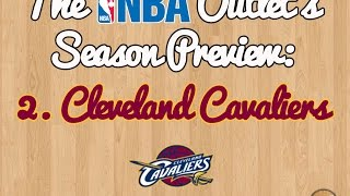 The NBA Outlet's Preview Series: 2. Cleveland Cavaliers