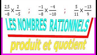 Maths 3ème - Les nombres rationnels Multiplication et Division Exercice 2