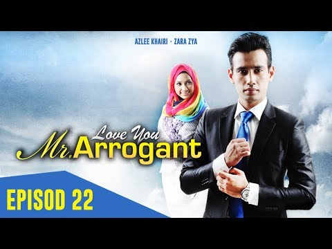 Love You Mr. Arrogant | Episod 22