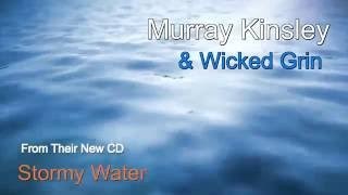 Murray Kinsley & Wicked Grin - Shame On Me