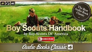 Audiobook: Boy Scouts Handbook -  Boy Scouts Of America | Full Version | Audio Books Classic 2