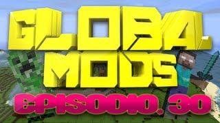 "Global Mods - Global Mods: Episodio 30 ""SUPER TESORO!!"""