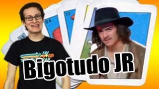 Bigotudo Jr - IgualATres