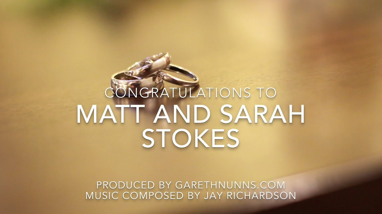 Matt & Sarah Stokes