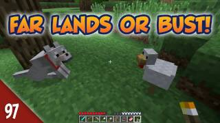 Minecraft Far Lands or Bust - #097 - Continuing to the Far Lands!