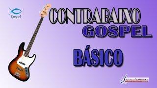 Aprenda Música -  Aprenda Contrabaixo Gospel - Básico