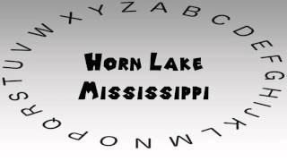Horn Lake (MS) United States  city pictures gallery : How to Say or Pronounce USA Cities — Horn Lake, Mississippi