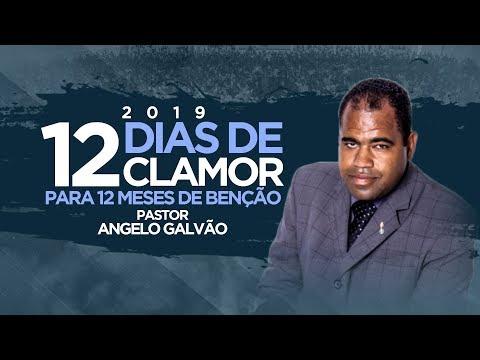12 Dias de Clamor 2019 I Pr Angelo Galvao
