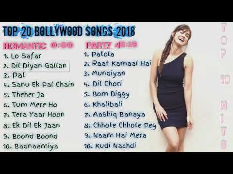 Top 20 Bollywood Songs Of 2018 | New & Latest Bollywood Songs Jukebox 2018 | Re-upload