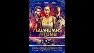 Nonton إعلان 7 Guardians of the Tomb (2018) المنتظر بشده Film Subtitle Indonesia Streaming Movie Download