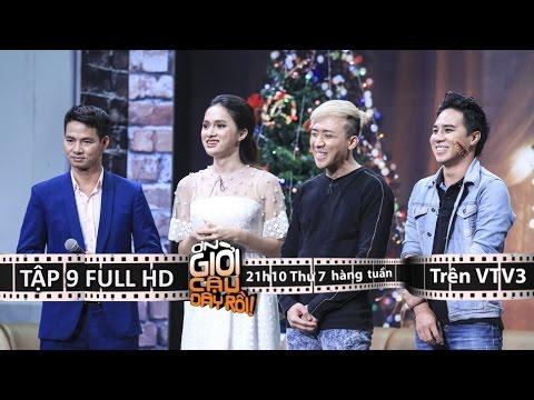 ƠN GIỜI CẬU ĐÂY RỒI 2015 - TẬP 9 FULL - ngày 26/12/15