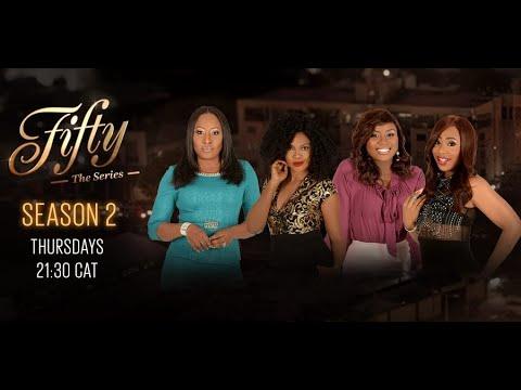 FIFTY - THE SERIES SEASON2 TRAILER (2018) | EBONYLIFE TV