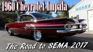 Video 1960 Chevy Impala - The Road to SEMA - Manns Restoration MP3, 3GP, MP4, WEBM, AVI, FLV Mei 2019