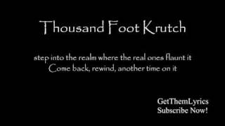 Thousand Foot Krutch - Welcome To The Masquerade (Lyrics) - GetThemLyrics