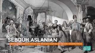 On the Boundaries of History The Armenian Diaspora of the Early Modern Period