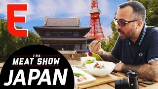 The Meat Show is Going to Japan! — The Meat Show by Eater