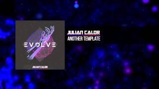 Video Julian Calor - Another Template   #EvolveAlbum [OUT NOW 15/16] MP3, 3GP, MP4, WEBM, AVI, FLV Juni 2018