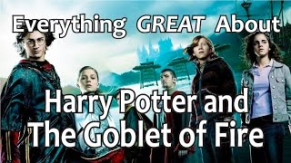 Video Everything GREAT About Harry Potter and The Goblet of Fire! MP3, 3GP, MP4, WEBM, AVI, FLV Januari 2019