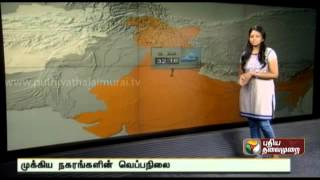 Weather report including temperatures at important cities of the country