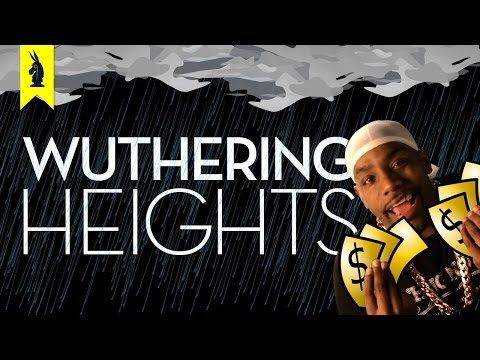 Wuthering Heights – Thug Notes Summary and Analysis