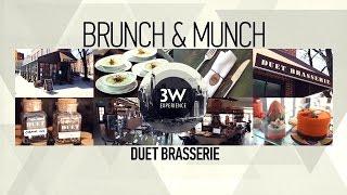 3W - DUET BRASSERIE - BRUNCH & MUNCH