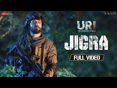 Jigra - Full Video   URI    Vicky Kaushal & Yami Gautam   Siddharth B & Shashwat S