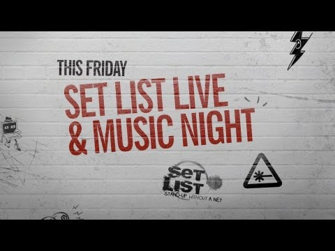 Set List Live and Music Night - YouTube Comedy Week Live