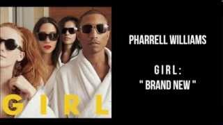 Pharrell Williams - GIRL. Brand New