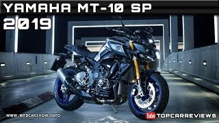 8. 2019 YAMAHA MT-10 SP Review Rendered Price Specs Release Date
