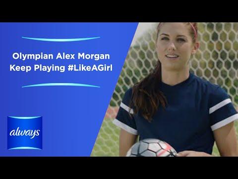 Always #LikeAGirl | Olympian Alex Morgan - Keep Playing #LikeAGirl